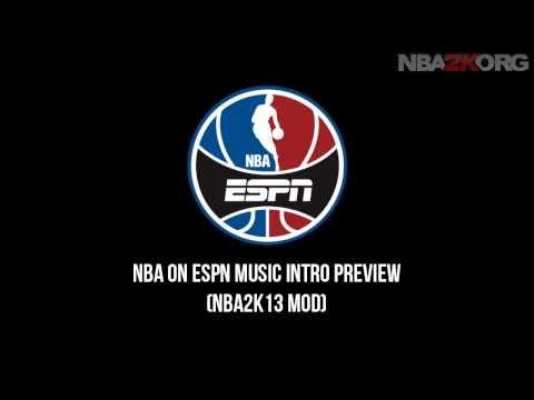 NBA 2K13 NBA on ESPN Music Intro Mod