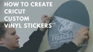 How To  Make Stickers And Signs With A Cricut Machine & Vinyl
