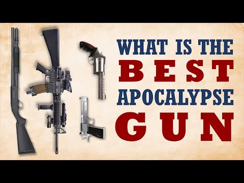 The Best Apocalypse Gun in the World