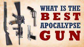 The Best Apocalypse Gun in the World