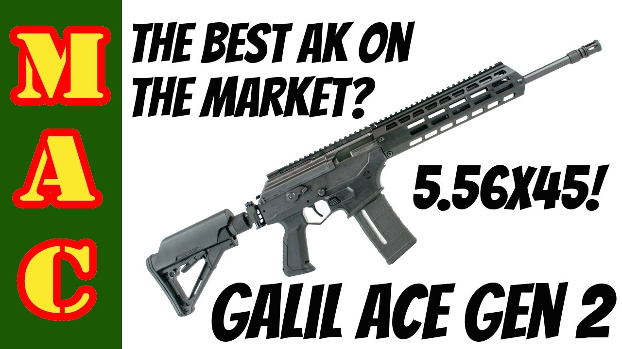 The best AK on the market? New Galil ACE 2.0 in 5.56 - the breakdown.