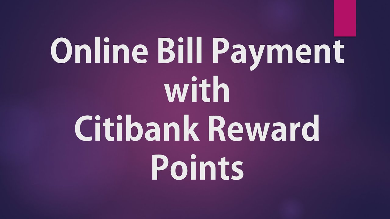 Citibank Credit Card Payment Online >> Online Bill Payment using Citibank Reward Points - YouTube