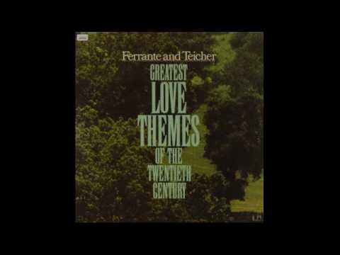 Ferrante & Teicher ‎– Greatest Love Themes Of The 20th Century - 1973 - full vinyl albums