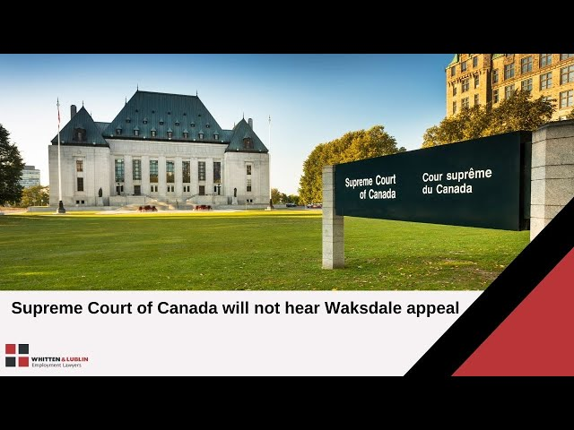 Supreme Court of Canada will not hear Waksdale appeal