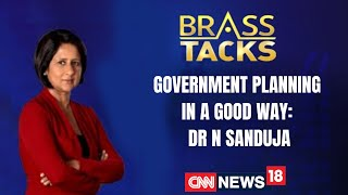 Government Planning In a Good Way: Dr. N Sanduja | Vaccination Drive | Covid Vaccine | Brass Tacks