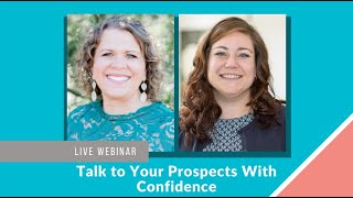 Talk to Your Prospects With Confidence