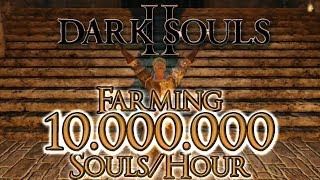 Dark Souls 2 - Best Soul Farming Method ~ 10 Million Souls per Hour [PS3]