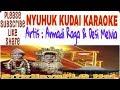 Nyuhuk Kudai Karaoke Tanpa Vocal || Armadi Raga || Lagu Sumsel