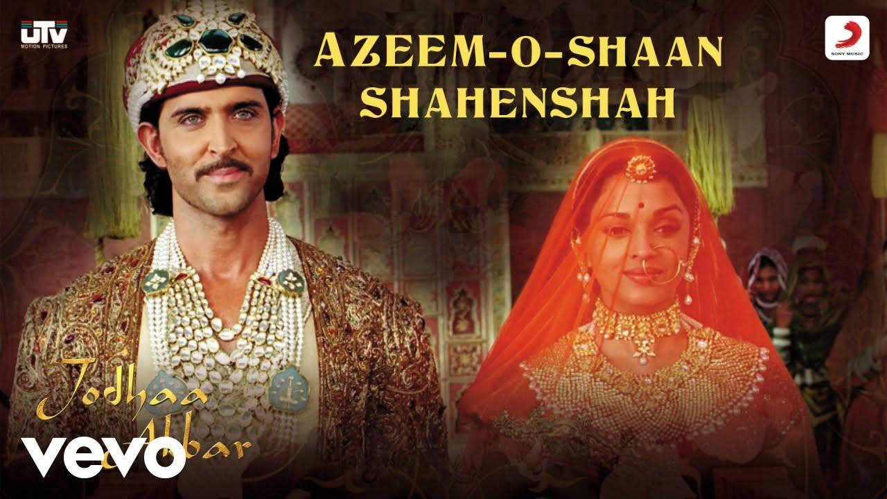 Download Azeem-O-Shaan Shahenshah - Jodhaa Akbar A.R.Rahman Hrithik Roshan Aishwarya Rai