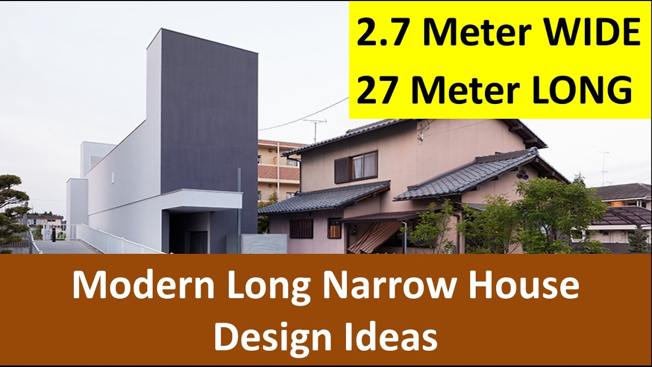 2 7 meters wide long narrow house design ideas youtube Skinny block house designs