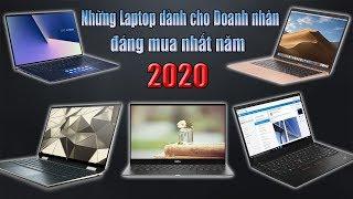 Những Mẫu Laptop Đỉnh Nhất  2020