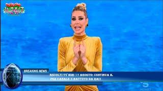 Ascolti tv ieri 17 agosto: continua il  per Canale 5 battuto da Rai1