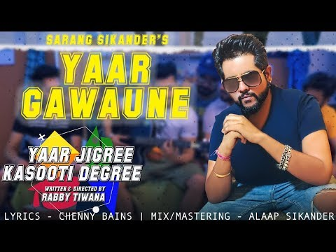 Yaar Gawaune - Sarang Sikander (Official Video) | Chenny Bains | YJKD | Latest Punjabi Song 2018 Mp3