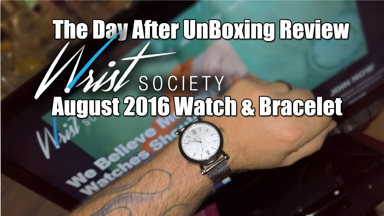 the day after review wrist society subscription box august 2016