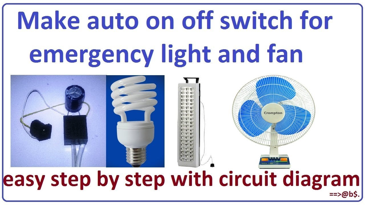 How To Make Auto On Off Switch For Emergency Light And Fan Lighting Fluorescent Lamp Wiring Diagrams Automatic Battery Cutoff Circuit