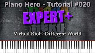 Virtual Riot - Different World [Piano Tutorial #020]