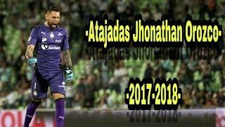 🔥Atajadas -Jonathan Orozco- 2018 Santos laguna-🔥