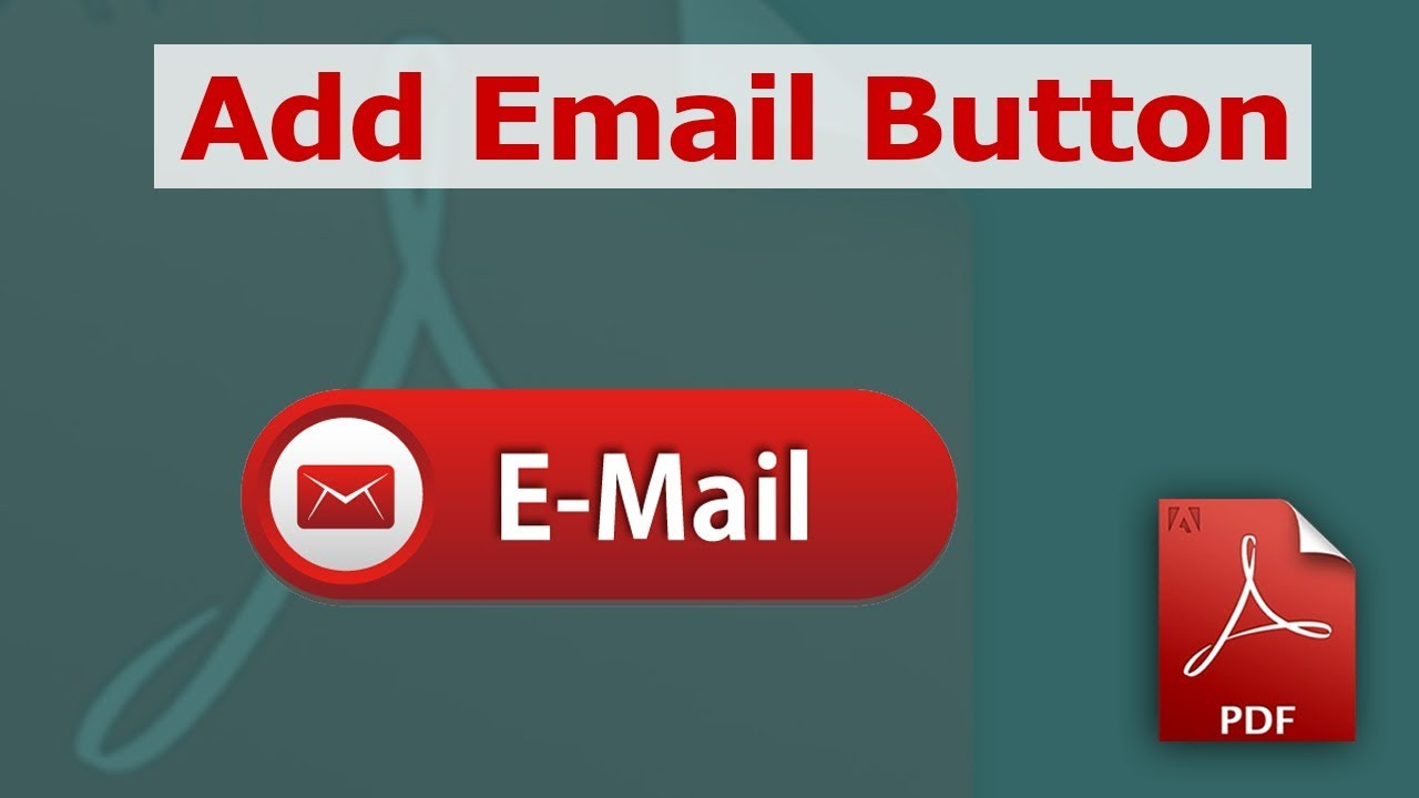 How to add an Email button in your Fillable PDF form - YouTube