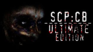 SCP:CB Ultimate edition | ABSOLUTELY AMAZING! (Part 1)
