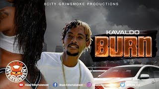 Kavaldo - Burn - March 2019