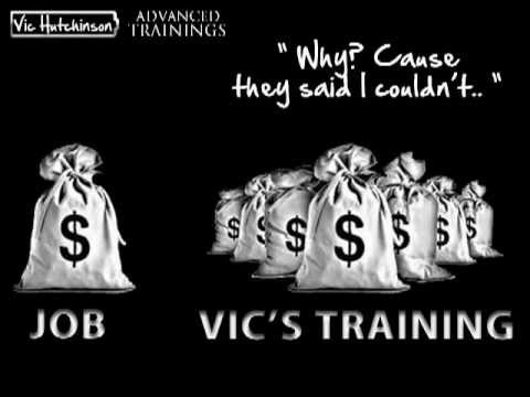 Vic Hutchinson Training- Want to Be Trained by Vic Hutchinson?