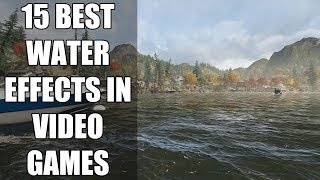 15 Best Water Effects In Video Games That BLEW Gamers Minds