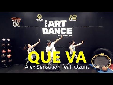 Que Va - Alex Sensation, Ozuna - Coreografía l Cia Art Dance l Zumba®