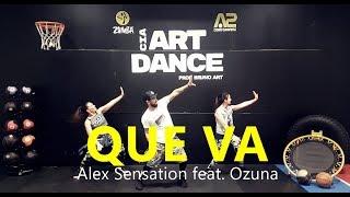 Que Va Alex Sensation, Ozuna - Coreograf a l Cia Art Dance l Zumba.mp3