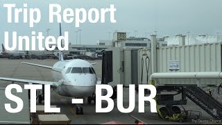 TRIP REPORT - United (CRJ-700, E175), St Louis to Burbank 2