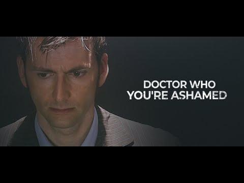 Doctor Who | You're ashamed