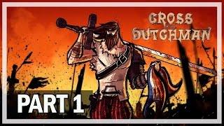 Cross of the Dutchman Gameplay Walkthrough Part 1 - Let