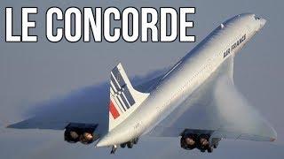 ✈ Concorde - Le roi du ciel ✈
