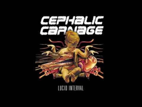 Cephalic Carnage - Lucid interval - Track 06: Friend of Mine