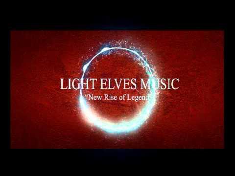 ►Light Elves' Music [New Rise of Legend] ♦ Cinematic Music