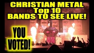 Top 10 Christian Metal Bands To See Live!