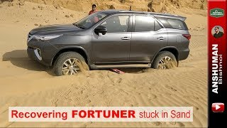 Recovering Fortuner stuck in sand | Offroading in Sand | April 2018