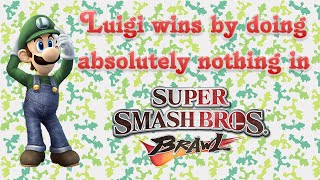 Super Smash Bros. Brawl - Luigi wins by doing absolutely nothing