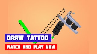 Draw Tattoo · Game · Gameplay
