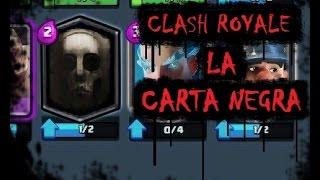 CREEPYPASTA - CLASH ROYALE: LA CARTA NEGRA - (CLASH ROYALE: The Black Card)