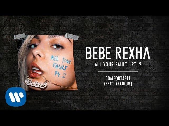 Bebe Rexha - Comfortable (feat. Kranium) [Audio]