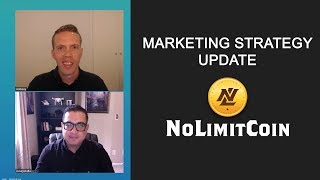 NoLimitCoin Marketing Strategy Update