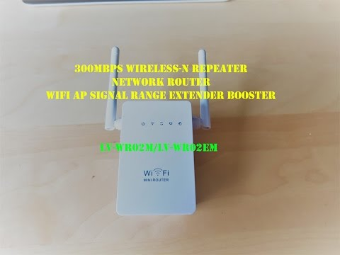 300Mbps Wireless-N Repeater Network Router WiFi AP Signal Range Extender Booster -  unbox review