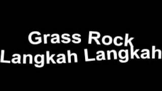 Grass Rock Langkah Langkah.mp3