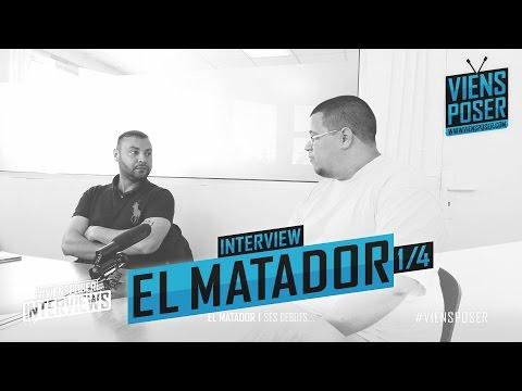 El Matador - Ses débuts - Interview 1/4 (Mai 2015)