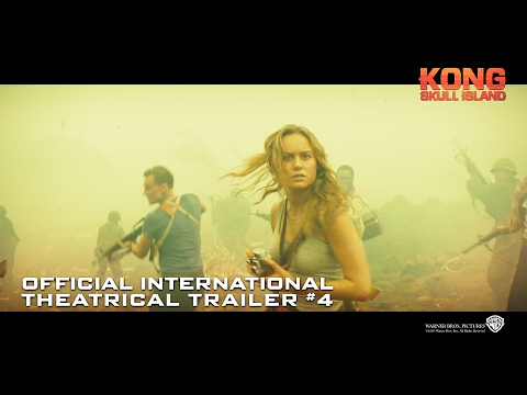 Kong: Skull Island [Official International Theatrical Trailer #4 in HD (1080p)]