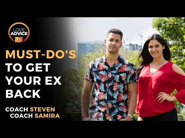 Get Your Ex Back | You MUST DO These Things