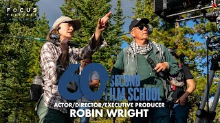 60 Second Film School | Land's Robin Wright | Episode 10