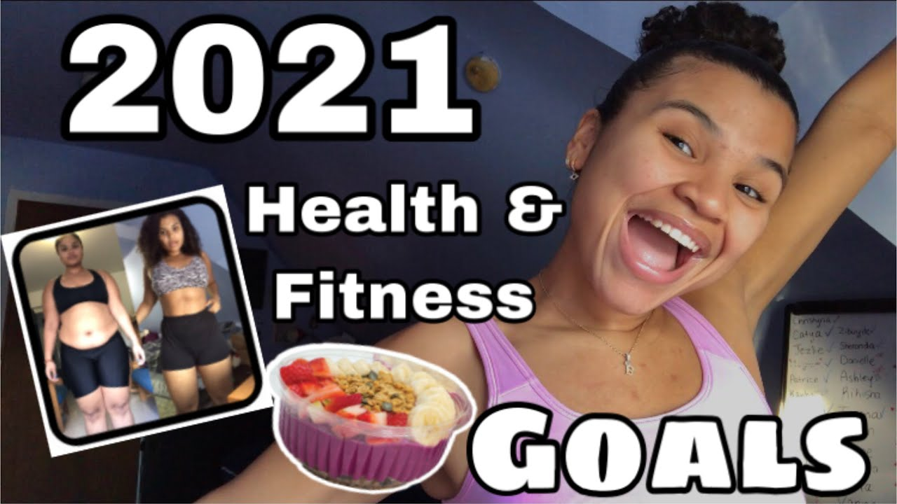 MY HEALTH & FITNESS GOALS FOR 2021 | Nat TooFit