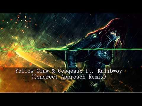 [HARDSTYLE] Yellow Claw & Cesqeaux ft.Kalibwoy (Conqreet Approach Remix)