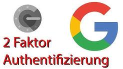 Google Account mit 2FA und dem Google Authenticator (TOTP) nutzen